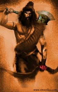 Parashuram's birth name was Rama. Since childhood he was a devout seeker of Vedic wisdom. Owing to his enlightened parent's upbringing he did not suppress or deny his Kshatriya side but kept it under check through training obtained from austere and disciplined gurus possible – the mighty Lord Shiva, himself – Destroyer of the worlds!